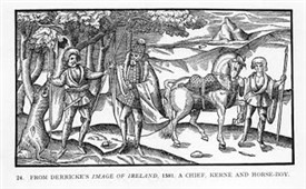 Photo:This 1570 Derrick image shows a chieftain wearing a decorated leather jacket and hat, hose, square-toes shoes and a mantle. The kern (ceithearnach) wears a woollen jacket with a pleated skirt over a léine with full sleeves. He also wears hose and shoes. The horse boy wears linen or wool léine with full sleeves and roll collar but no hose or shoes.